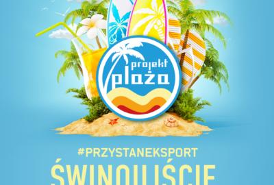 Projekt Plaża TVN w Świnoujściu !